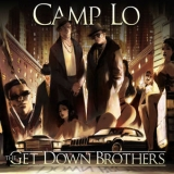 Camp Lo - The Get Down Brothers '2017
