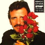 Ringo Starr - Stop And Smell The Roses '1981