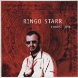 Ringo Starr - Choose Love '2005