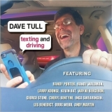 Dave Tull - Texting And Driving '2018