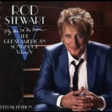 Rod Stewart - Fly Me To The Moon...the Great American Songbook, Volume V (2CD) '2010