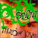 Snow - Murder Love '1995