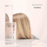 Blondino - Loveless '2018