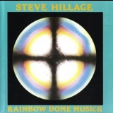 Steve Hillage - Rainbow Dome Musick '1979