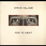 Steve Hillage - For To Next / And Not Or '1983
