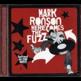 Mark Ronson - Here Comes The Fuzz '2003