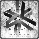 Sleepmakeswaves - ...and Then They Remixed Everything '2013