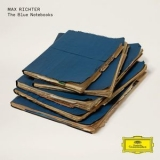 Max Richter - The Blue Notebooks (15 Years) '2018