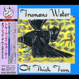 Trumans Water - Of Thick Tum '1992