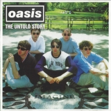 Oasis - The Untold Story '1995