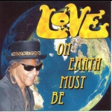 Love - On Earth Must Be [EP] '2004