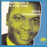 Booker T & The Mg's - Soul Dressing '1966