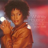Whitney Houston - My Love Is Your Love '1999