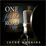Jayne Manning - One For The Road '2018