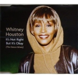 Whitney Houston - It's Not Right But It's Okay '1999