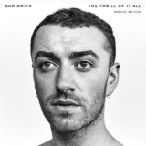 Sam Smith - The Thrill Of It All (Special Edition) '2017