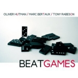 Olivier Hutman, Marc Bertaux & Tony Rabeson - Beat Games '2018