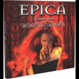 Epica - We Will Take You With Us '2004