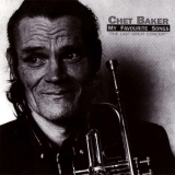 Chet Baker - The Last Great Concert (my Favourite Songs, Vol.1) '2006