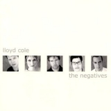 Lloyd Cole - The Negatives (2001 Remaster) '2000