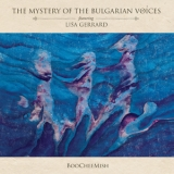Mystery Of The Bulgarian Voices Feat. Lisa Gerrard - BooCheeMish  '2018