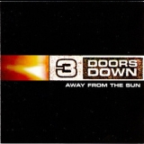 3 Doors Down - Away From The Sun '2002