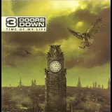 3 Doors Down - Time Of My Life '2011