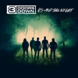 3 Doors Down - Us And The Night '2016