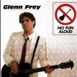 Glenn Frey - No Fun Aloud '1982