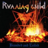 Running Wild - Branded And Exiled '1985
