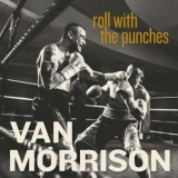 Van Morrison - Roll With The Punches [Hi-Res] '2017