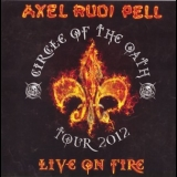 Axel Rudi Pell - Live On Fire (2CD) '2013