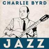 Charlie Byrd - Jazz '2016