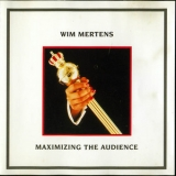 Wim Mertens - Maximizing The Audience '1984