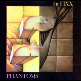 Fixx, The - Phantoms '1984