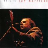 Van Morrison - This Is Van Morrison - Pacific High Studios, California 1971-09-05 '1992