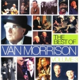 Van Morrison - The Best Of Van Morrison - Vol.3 (2CD) '2007