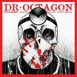 Dr. Octagon - Moosebumps: An Exploration Into Modern Day Horripilation '2018