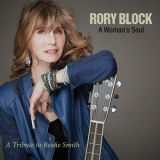 Rory Block - A Woman's Soul: A Tribute To Bessie Smith '2018