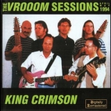 King Crimson - The Vrooom Sessions April-may 1994 '1994