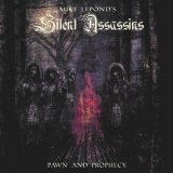 Mike Lepond's Silent Assassins - Pawn And Prophecy '2018