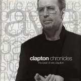 Eric Clapton - Clapton Chronicles: The Best Of Eric Clapton & Special Bonus Selection (2CD) '2006