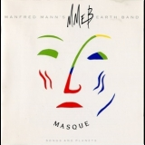 Manfred Mann's Earth Band - Masque (Songs And Planets) '1987