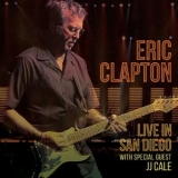 Eric Clapton - Live In San Diego '2016