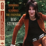 Rod Stewart - Handbags & Gladrags (The Essential) (3CD) '2018