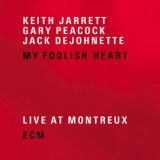 Keith Jarrett - My Foolish Heart '2007