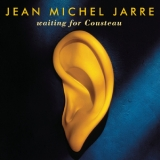 Jean Michel Jarre - Waiting For Cousteau (2015 Remastered) '1990