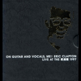 Eric Clapton - On Guitar And Vocals, Me! (CD1) '1997