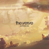 Verve, The - Rather Be '2008