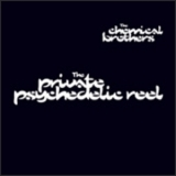 Chemical Brothers, The - The Private Psychedelic Reel [CDS] '1997